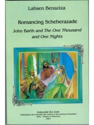 Romancing Scheherazade john barth and the one thousand and one nights