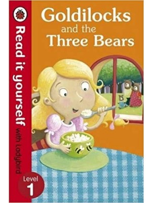 Goldilocks and the Three Bears N1 -Read It Yourself