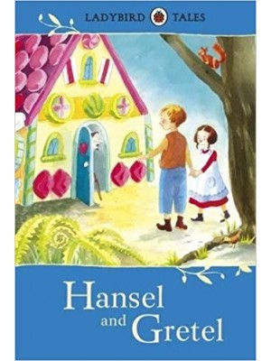Hansel and Gretel -Ladybird Tales