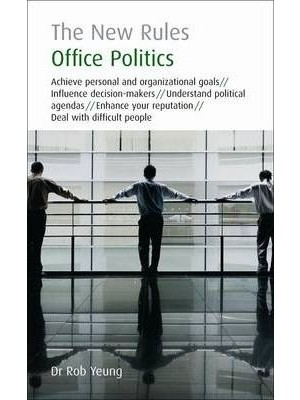Office Politics The New Rules