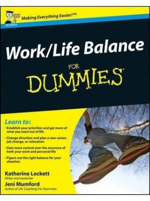 Work life Balance For Dummies