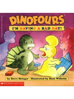 Dinofours i'm having a bad day