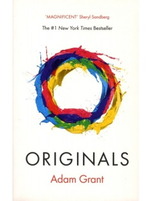 ORIGINALS - How Non-Conformists Change the World