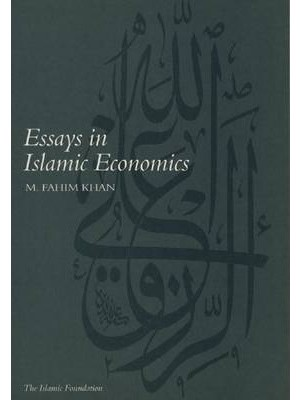 Essays in Islamic Economics