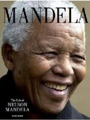 Mandela : The Life of Nelson Mandela