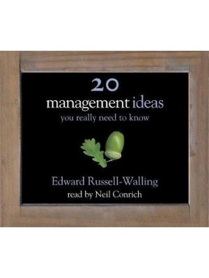 Management Ideas You Really Need to Know