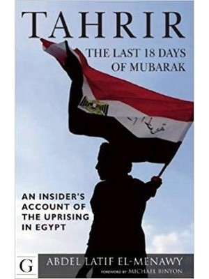 Tahrir The Last 18 Days of Mubarak