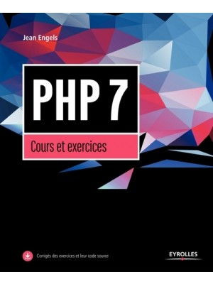 PHP 7, cours et exercices