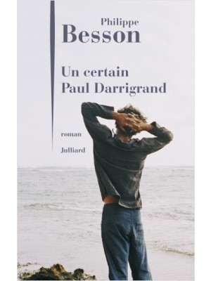 Un certain Paul Darrigrand - Poche