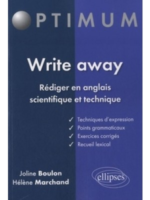 Write Away Rédiger en Anglais Scientifique & Technique