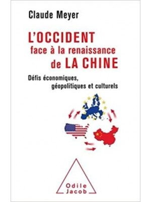 L'Occident face à la renaissance de la Chine