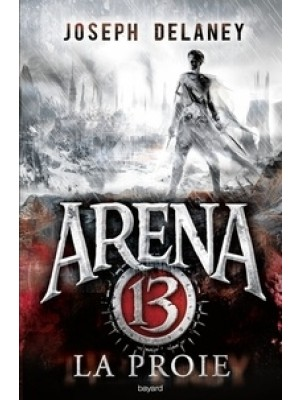 Arena 13 Tome 2