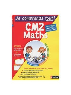 Je comprends tout maths CM2
