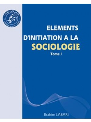 Elements d'initiation a la sociologie T1