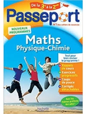 Passeport maths physique-chimie de la 3e à la 2de