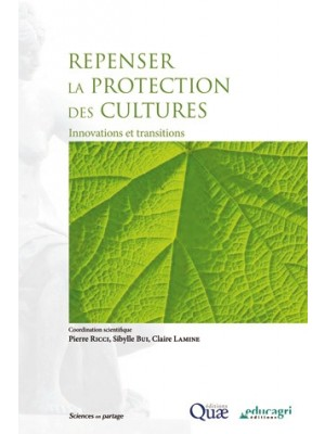 Repenser la protection des cultures - Innovations et transitions