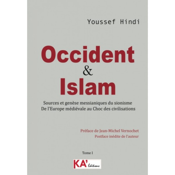 Occident & Islam Tome 1